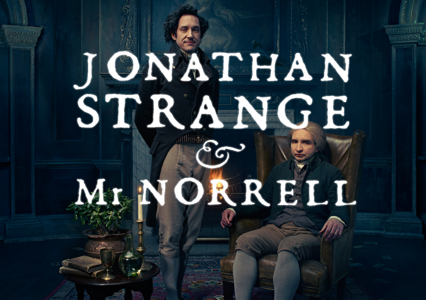 Jonathan Strange and Mr Norell / Джонатан Стрейндж и мистър Норел
